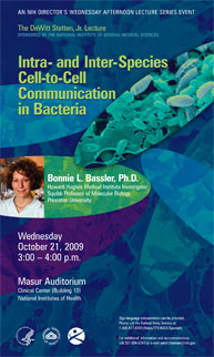 2009 Stetten Lecture poster - Intra- and Inter-Species Cell-to-Cell Communication in Bacteria